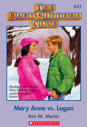 The Baby-Sitters Club #41 : Mary Anne vs. Logan - Ann M. Martin