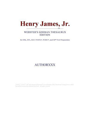 "Henry James, Jr. (Webster""s German Thesaurus Edition) Icon Group"