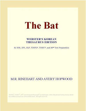 The Bat (Webster's Korean Thesaurus Edition) - Inc. ICON Group International
