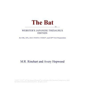 The Bat (Webster's Japanese Thesaurus Edition) - Inc. ICON Group International