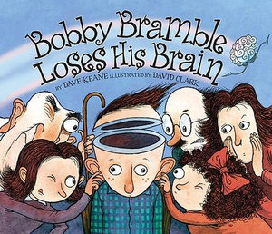 Bobby Bramble Loses His Brain - Dave Keane