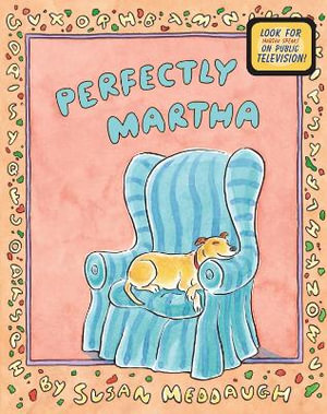Perfectly Martha - Susan Meddaugh
