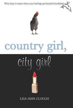 Country Girl, City Girl - Lisa Jahn-Clough