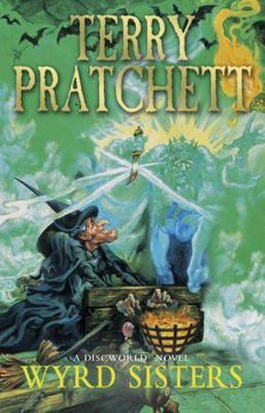 Discworld 006: Wyrd Sisters :  Wyrd Sisters - Terry Pratchett