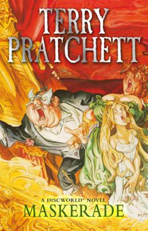Discworld 018: Maskerade :  Maskerade - Terry Pratchett