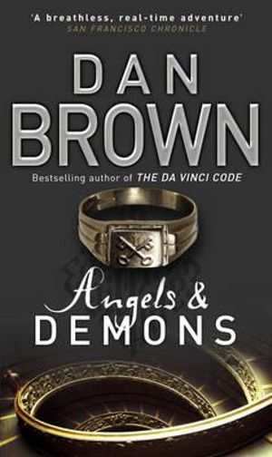 Angels And Demons : Robert Langdon Series : Book 1 - Dan Brown
