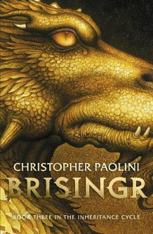 Brisingr : The Inheritance Cycle Series : Book 3 - Christopher Paolini
