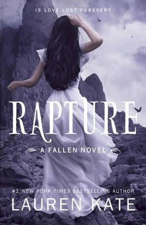 Rapture : Fallen Series : Book 4 - Lauren Kate