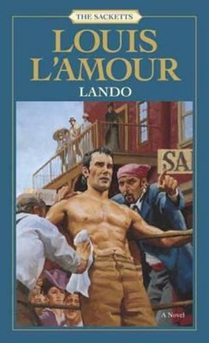 Lando : The Sacketts - Louis L'Amour