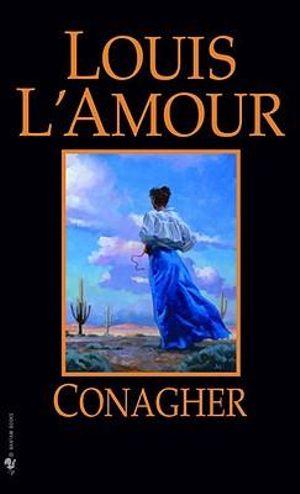 Conagher - Louis L'Amour