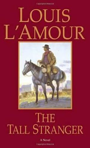 Tall Stranger - Louis L'Amour