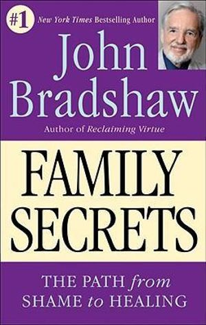 Family Secrets - John Bradshaw