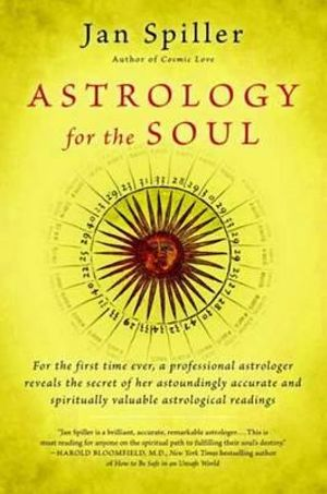 Astrology for the Soul - Jan Spiller