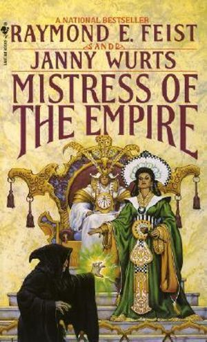 Mistress of the Empire : Kelewan Empire Series : Book 3 - USA Edition - Raymond E. Feist