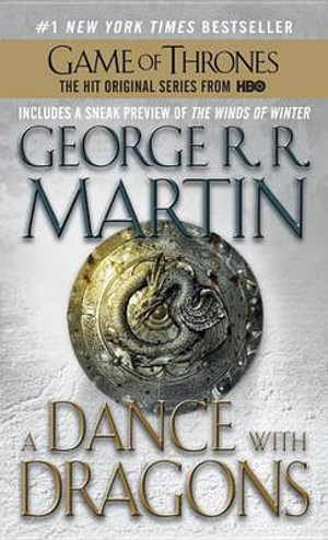 A Dance with Dragons : A Song of Ice and Fire: Book Five - George R R Martin