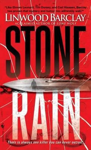 Stone Rain - Linwood Barclay