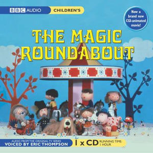 The Magic Roundabout - Serge Danot