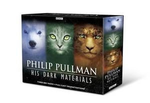 His Dark Materials Trilogy : BBC RADIO 4 FULL-CAST DRAMATISATION - Philip Pullman