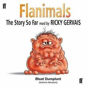 Flanimals : The Story So Far - Ricky Gervais