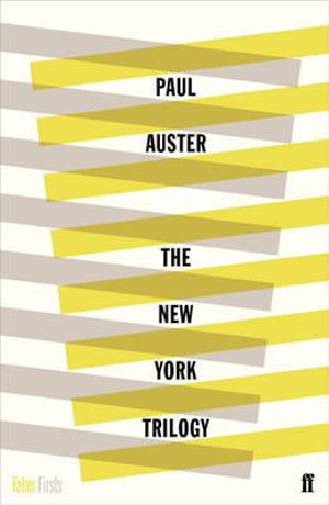 The New York Trilogy : Faber Firsts Ser. - Paul Auster