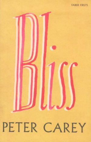Bliss - Peter Carey