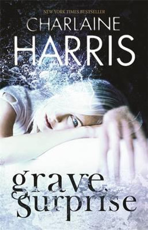 Grave Surprise : Harper Connelly Series : Book 2 - Charlaine Harris