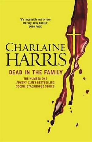 Dead in the Family : Sookie Stackhouse Series : Book 10 (TV Tie-in cover) - Charlaine Harris