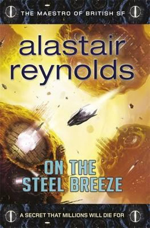 On the Steel Breeze : Poseidon's Children Series : Book 2 - Alastair Reynolds