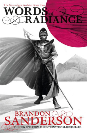 Words of Radiance : Part 1 : Stormlight Archive Series : Book 2, Part 1 - Brandon Sanderson