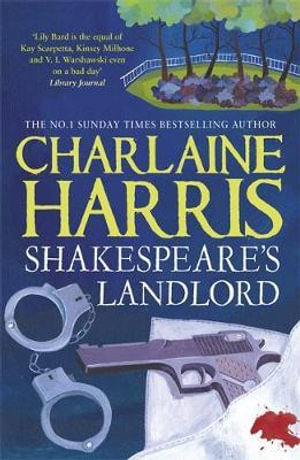Shakespeare's Landlord : Lily Bard Series : Book 1 - Charlaine Harris