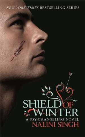 Shield of Winter : A Psy-Changeling Series : Book 11 - Nalini Singh