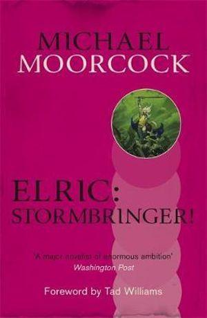 Elric : Stormbringer! - Michael Moorcock