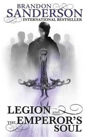 Legion and the Emperor's Soul - Brandon Sanderson