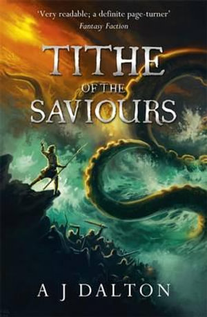 Tithe of the Saviours - A. J. Dalton
