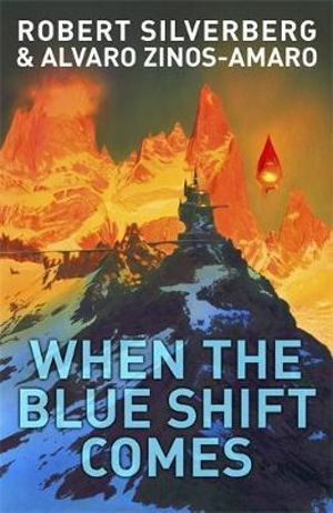 When the Blue Shift Comes - Robert Silverberg