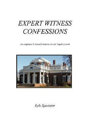 Expert-Witness-Confessions-By-Kyle-Spectator-NEW