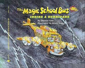 The Magic School Bus Inside a Hurricane - Joanna Cole