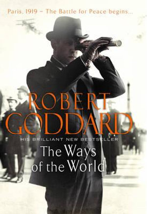 The Ways of the World - Robert Goddard