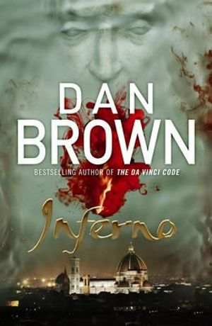 Booktopia - Inferno, A Robert Langdon Novel : Book 4 by Dan Brown