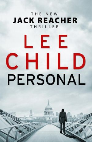 Personal - Order Now For Your Chance to Win!* : Jack Reacher Series : Book 19 - Lee Child