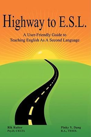 Highway To E.S.L. - B.A., TESOL, Pinky Y. Dang