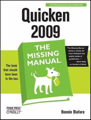 Quicken 2009 : The Missing Manual - Bonnie Biafore