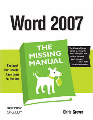 Word 2007 : the Missing Manual - Guy Hart-Davis