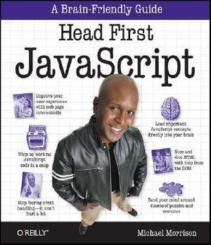 Head First JavaScript : OREILLY - Michael Morrison