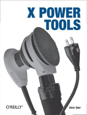 X Power Tools - Chris Tyler