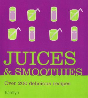 Juices and Smoothies - Hamlyn