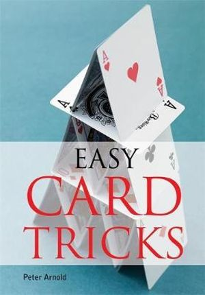 Easy Card Tricks Peter Arnold