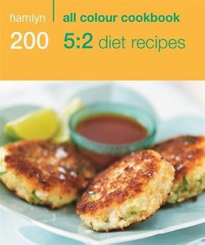 Hamlyn All Colour Cookbook: 200 5:2 Diet Recipes : Hamlyn All Colour Cookbook - Angela Dowden