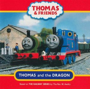 Thomas and the Dragon : Thomas & Friends - Reverend W Awdry