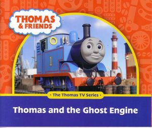 Thomas the tank engine thomas and friends thomas and the ghost engine